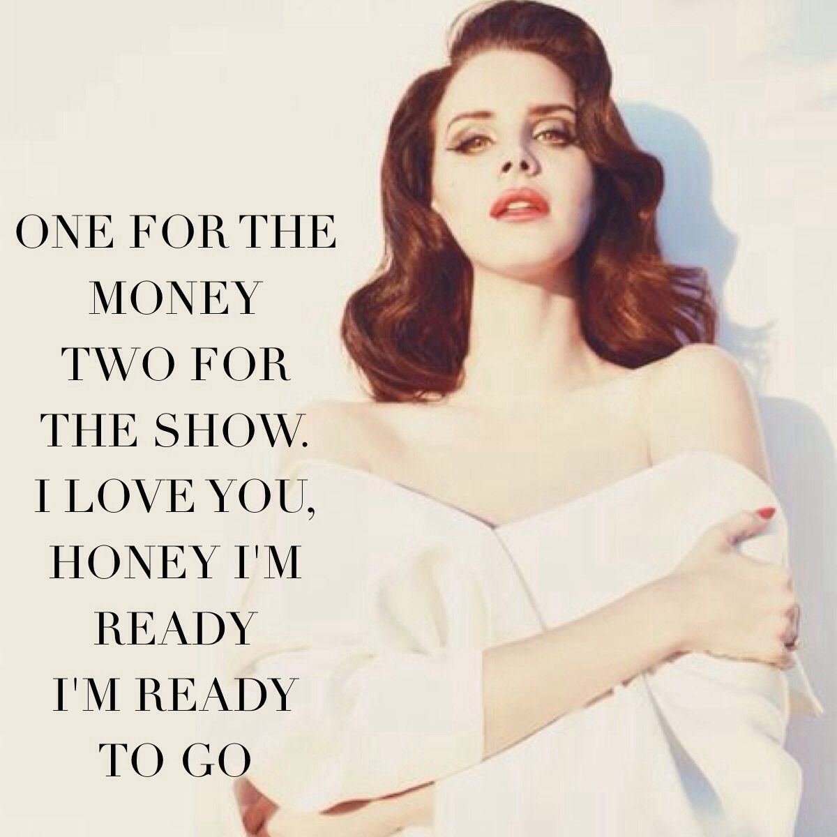 Lana del rey million dollar man one for the money two - One for the money two for the show ...