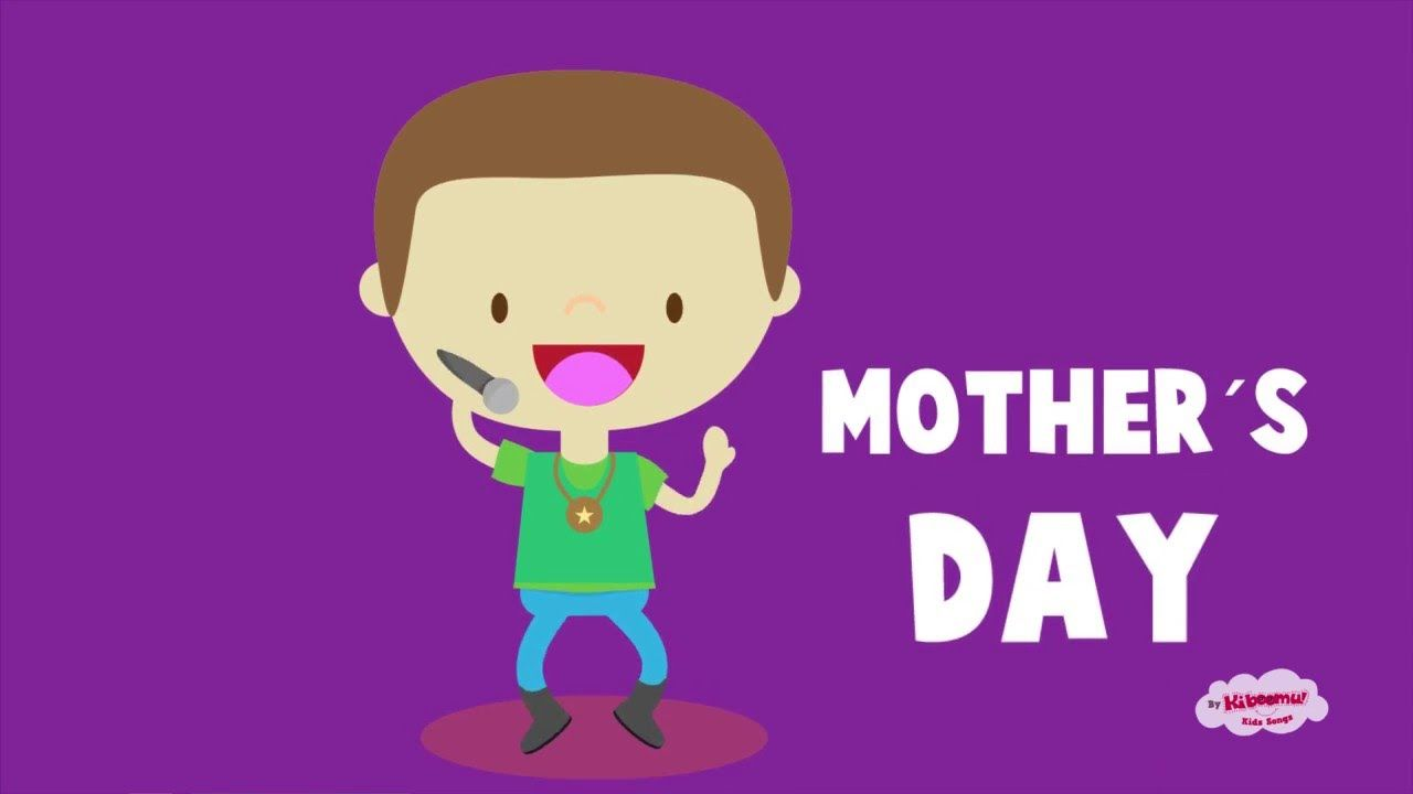 Mother S Day Song For Kids Hip Hop Mother S Day Rock For Children Mothers Day Songs Fathers Day Songs Mother S Day Theme