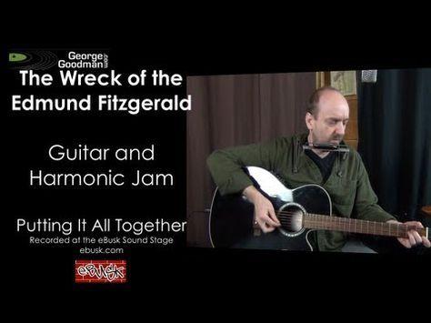 Wreck of the Edmund Fitzgerald Jam | Guitar | Pinterest | Edmund ...