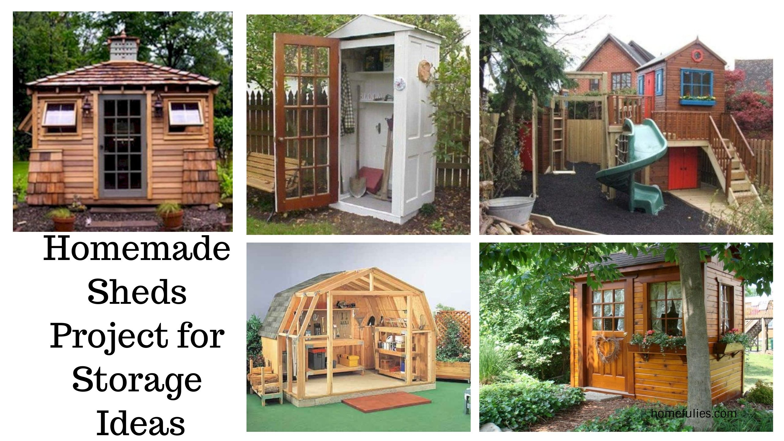 Amazing 42 Homemade Sheds Project For Storage Ideas Httphomefuliescom