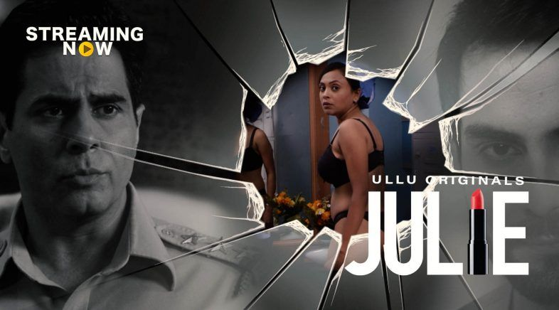 Julie 2019 Hindi Ullu S01 Ep 01 04 720p G Drive Web Series Free Movie Downloads Download Movies