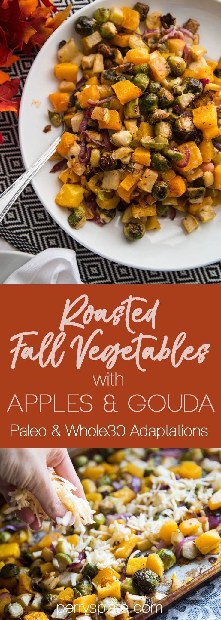 Roasted Fall Vegetables with Apples & Gouda - Perry's Plate #thanksgivingrecipessidedishes