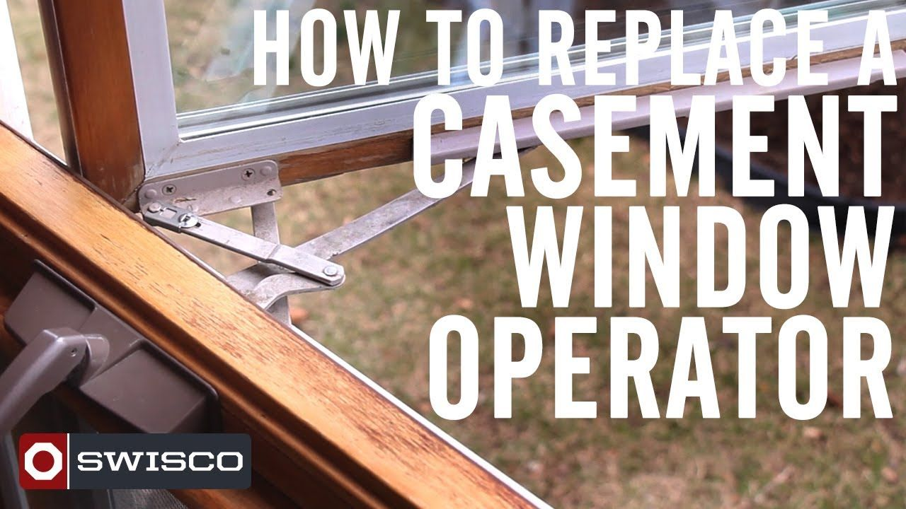 How To Replace A Wood Casement Window Crank Operator Diy