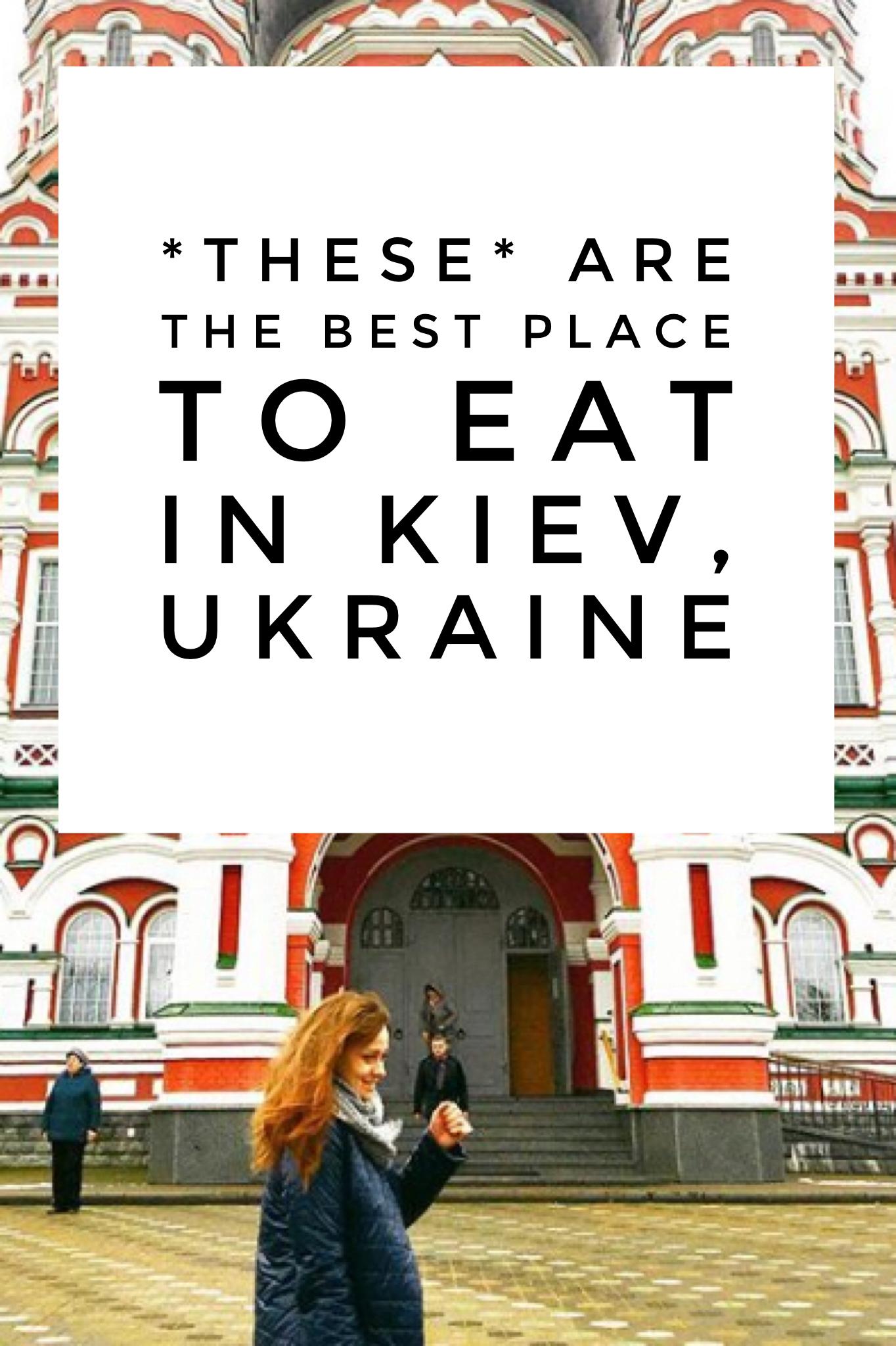 Looking For A Great Place To Eat In Kiev Ukraine Travel To Ukraine Kiev Ukraine