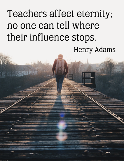 This is an inspirational poster featuring a quote by Henry Adams. It can be used to decorate a classroom or simply to share with and encourage fellow educators!