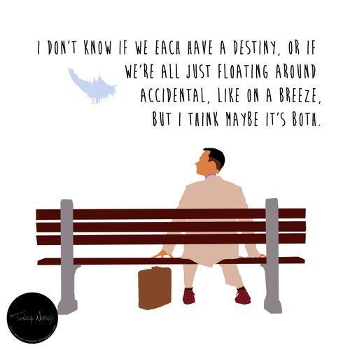 TeenageNobody Forrest gump quotes, Film quotes, Destiny