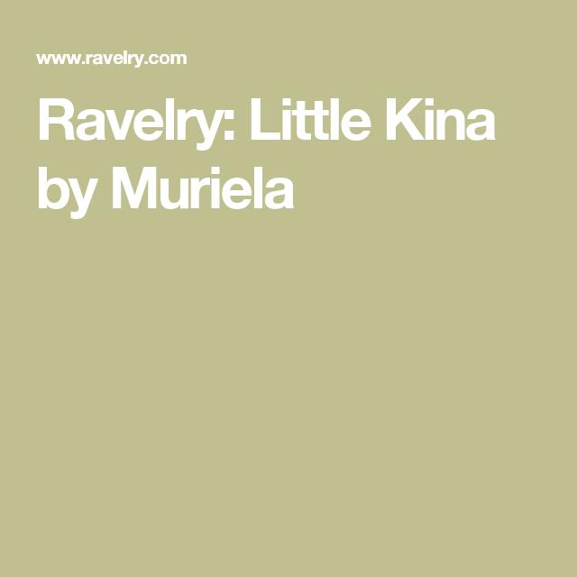 Ravelry: Little Kina by Muriela