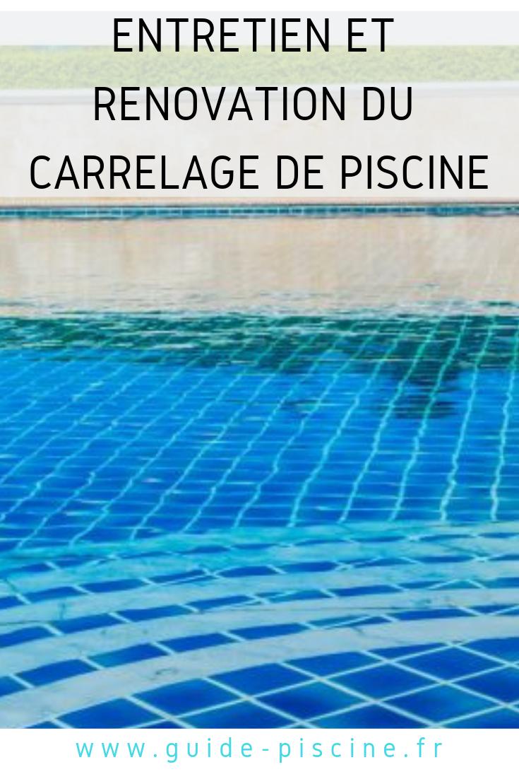 Remplacer Un Carreau De Carrelage entretien et rénovation d'un carrelage de piscine | piscine