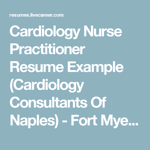 Cardiology Nurse Practitioner Resume Example Cardiology
