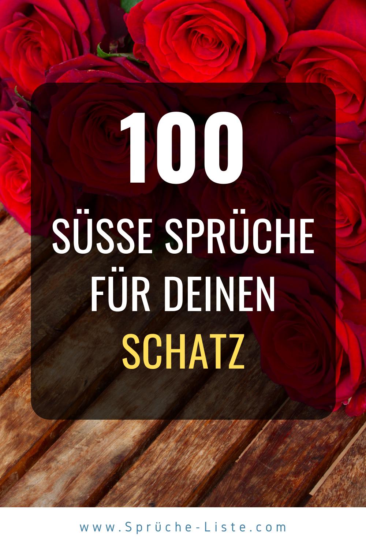 100 Susse Spruche Fur Deinen Schatz In 2020 Susse Spruche Spruche Zitate Fur Gebrochene Herzen