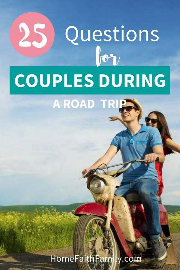 25 Questions For Couples During A Road Trip | * Marriage Advice