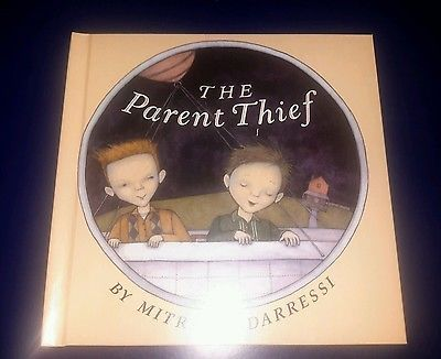 The Parent Thief by Mitra Modarressi (Hardcover)