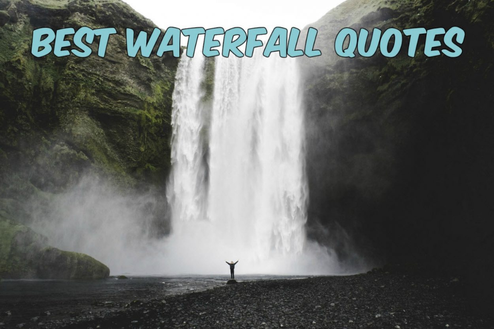 The Best Waterfall Quotes Etravel Blog Waterfall Quotes Waterfall Quotes