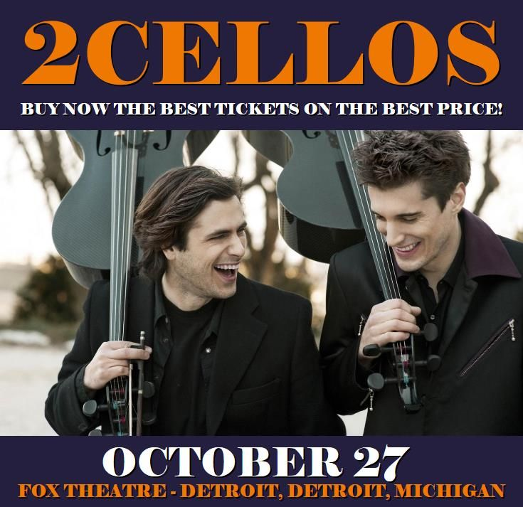 2Cellos in Detroit at Fox Theatre - Detroit on October 27. More about this event here https://www.facebook.com/events/721109834727117/