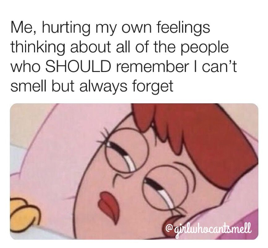 Girl Who Cant Smell Memes Akward Moments Memes Cant Live Without You