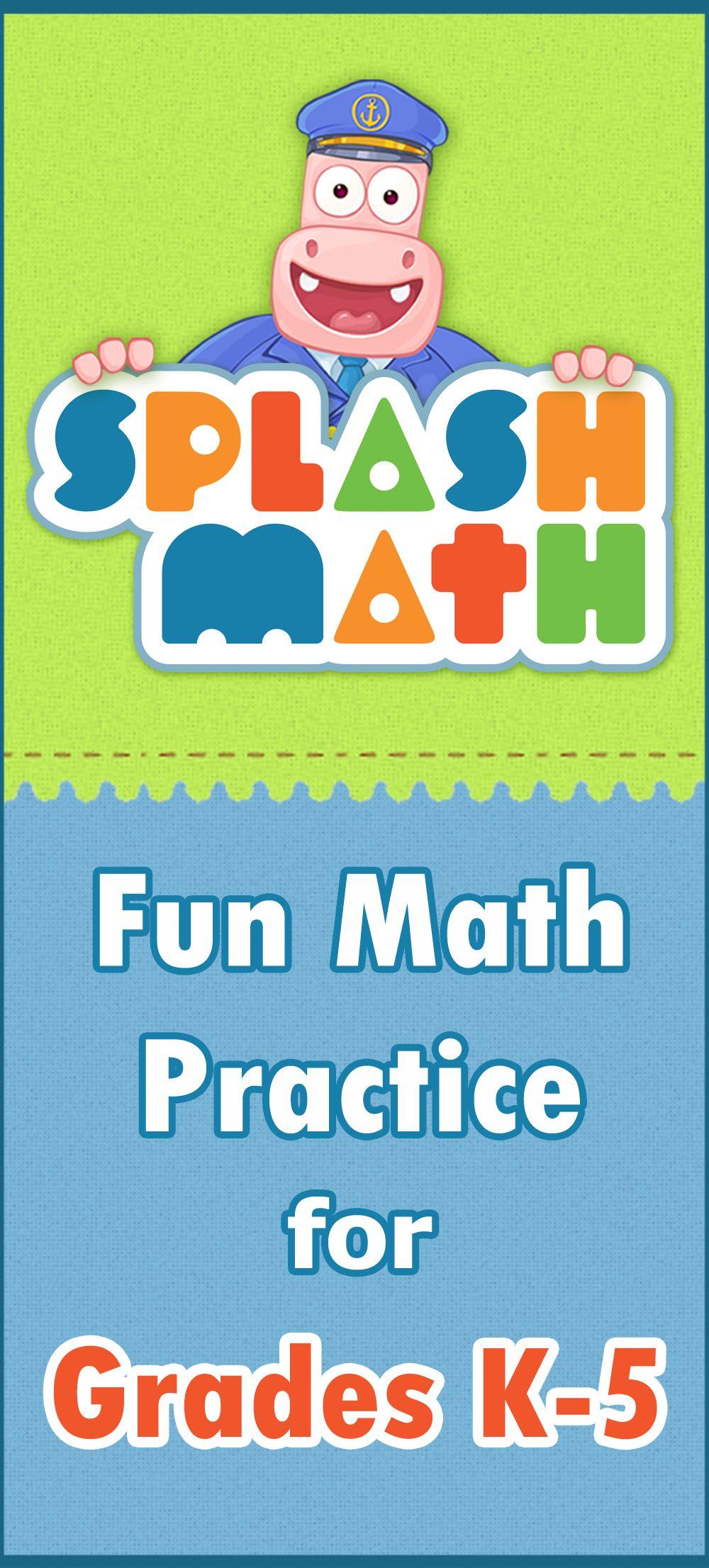 Splash Math Fun Math Practice For Grades 1 5 Splash Math Fun Math Math Practices Math Practice Games [ 2212 x 1000 Pixel ]