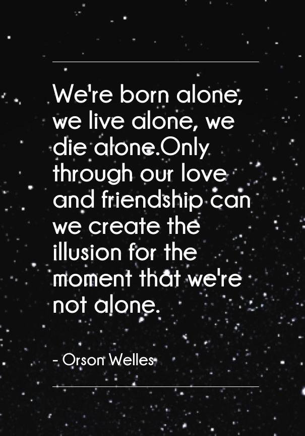 Famous Quotes By Authors About Life Adorable Best Quote About Love From Author Orson Welles  Cute Love Quotes