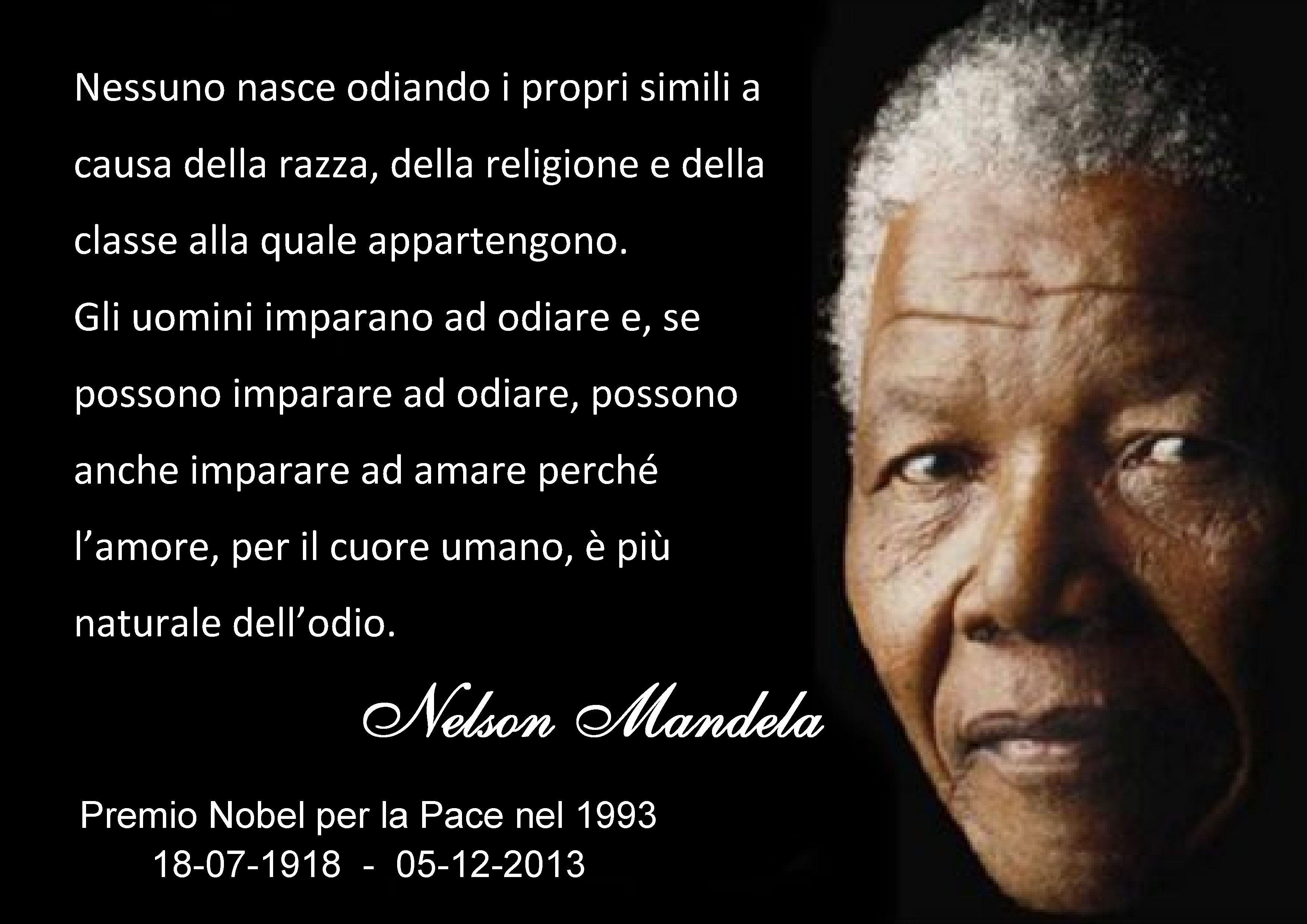 Frase Di Nelson Mandela Nelson Mandela Cuore Umano E