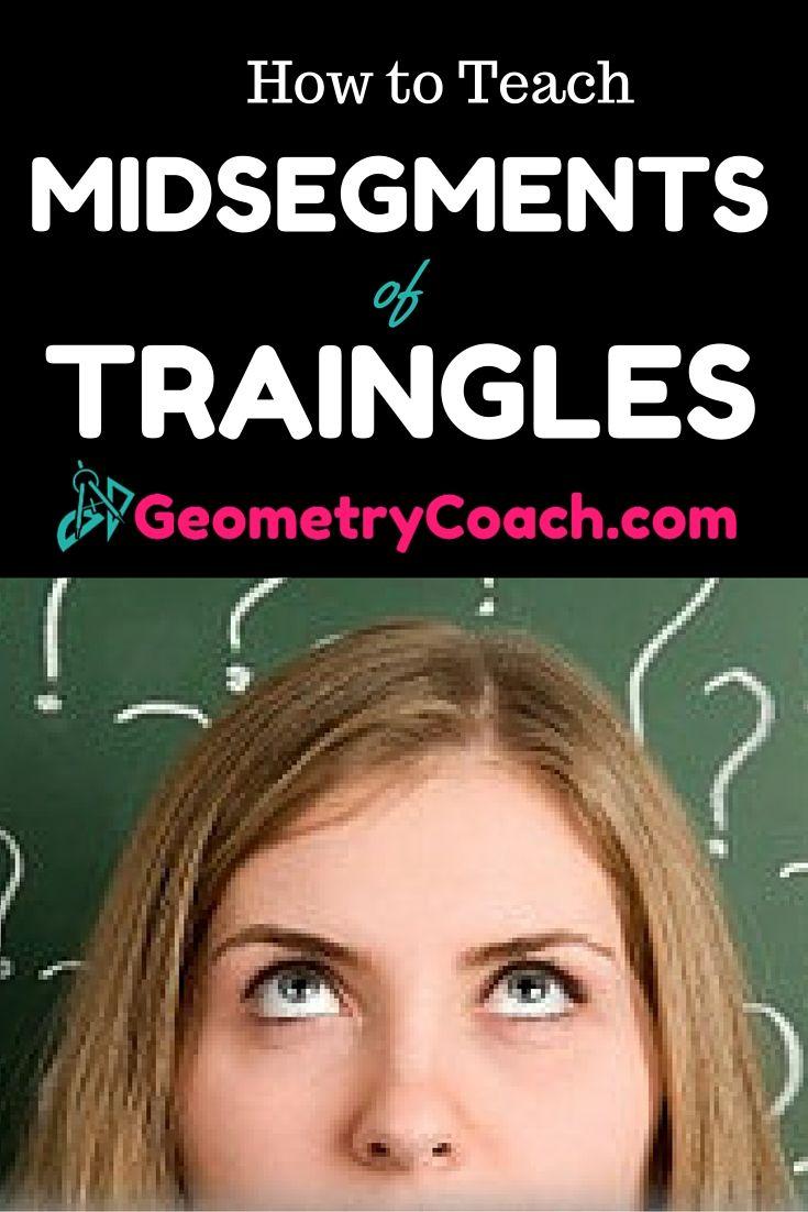 Midsegments Of Triangles Math Grades 7 12 Teaching