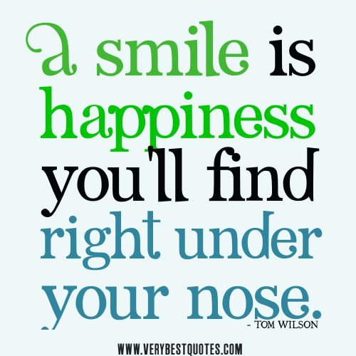 smile quotes a smile is happiness you ll find right under