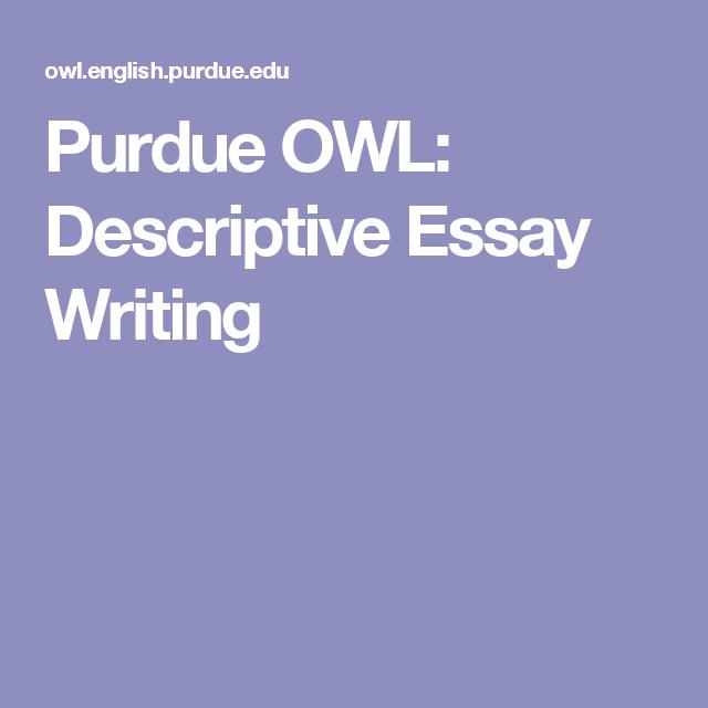 Purdue OWL: Descriptive Essay Writing | Education | Pinterest ...