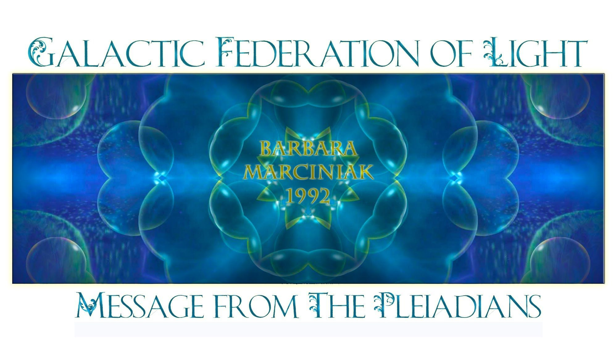 Message from The Pleiadians - Galactic Federation of Light