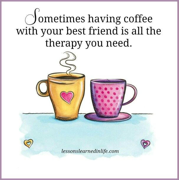 Friends and coffee | Quotes To Live By | Pinterest | Coffee ...