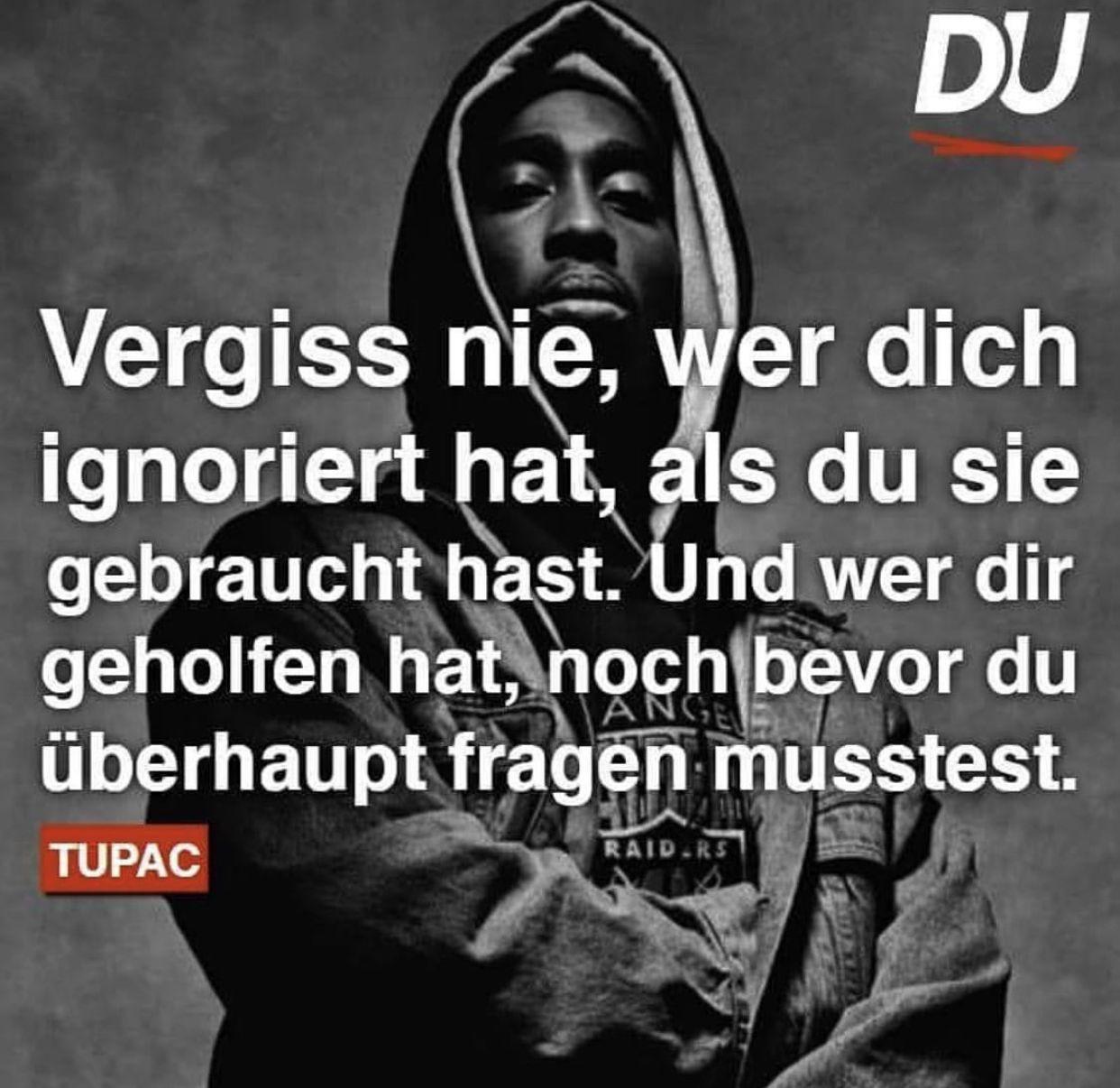Pin Von Bianca Rudolf Auf D E I N U P D A T E Tupac Zitate Rapper Zitate Spruche Zitate
