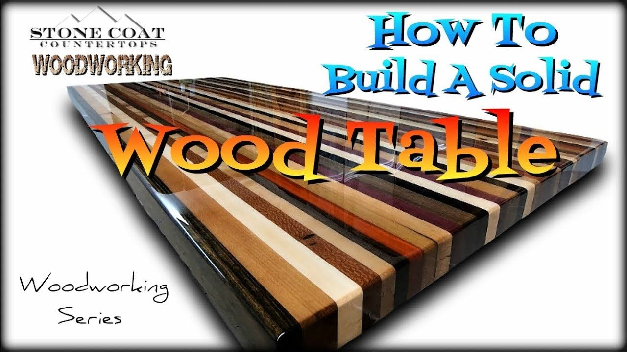 In This Video You Ll Learn How To Build A Solid Wood Table Top From A Pile Of Different Size And Type Of Wood Table Top Solid Wood Table Solid Wood
