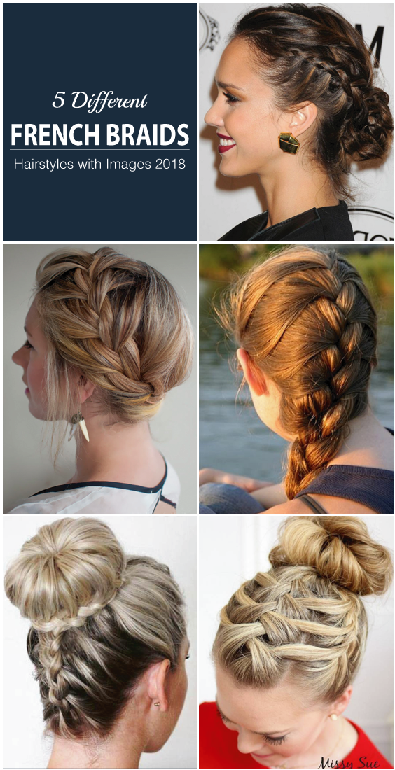 5 Different French Braids Hairstyles 2019 Great Memorable Hairstyle For New Year Hair Styles French Braid Hairstyles Braided Hairstyles