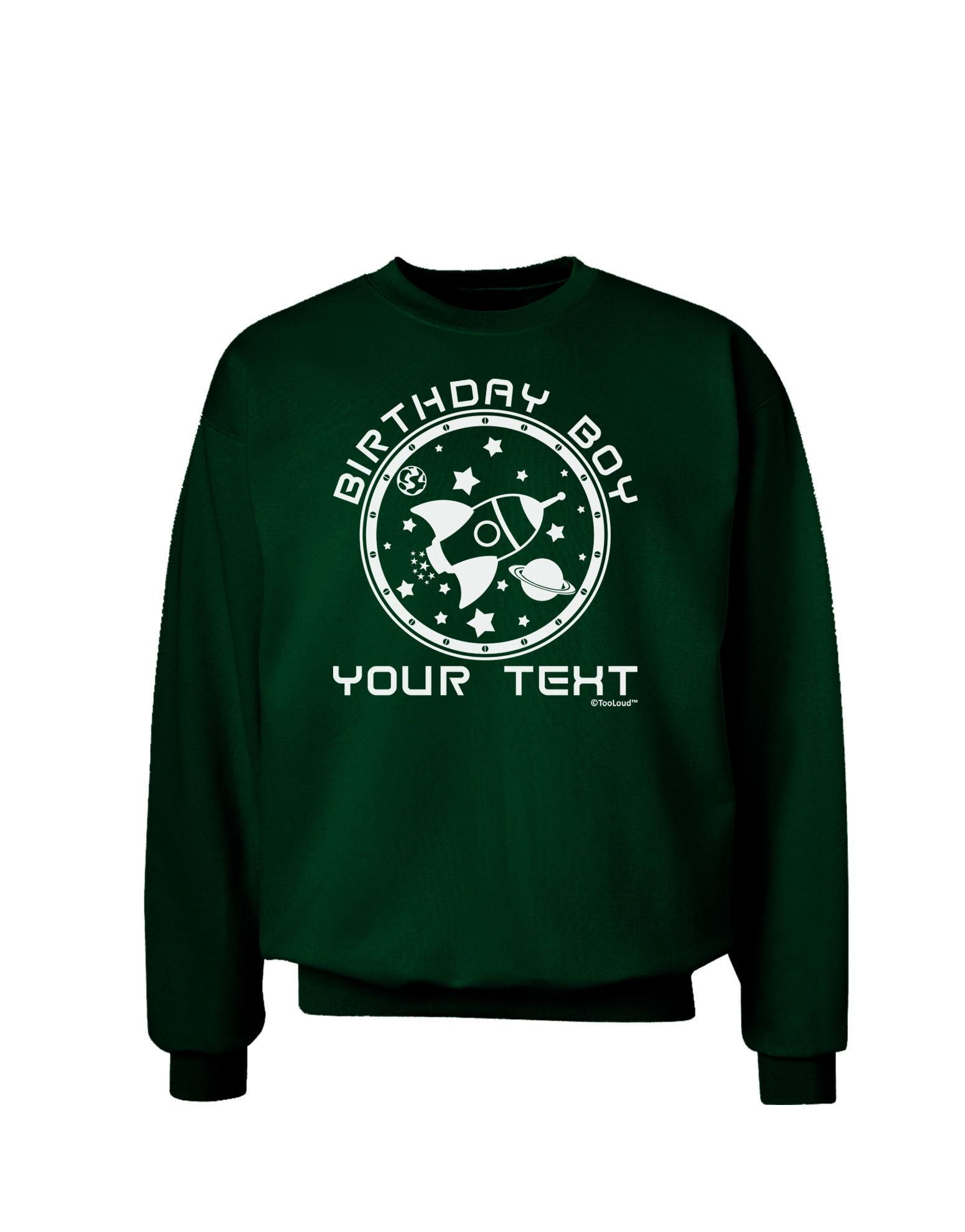 TooLoud Personalized Birthday Boy Space with Customizable Name Adult Dark Sweatshirt