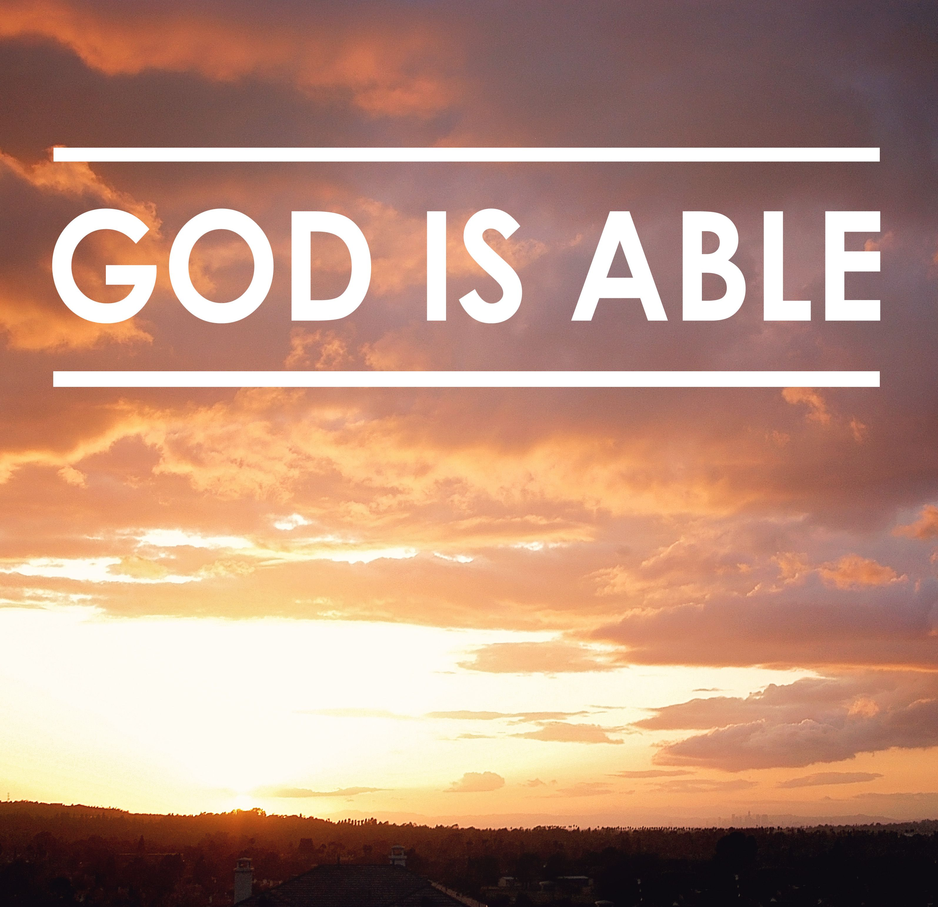 Superb God Is ABLE!