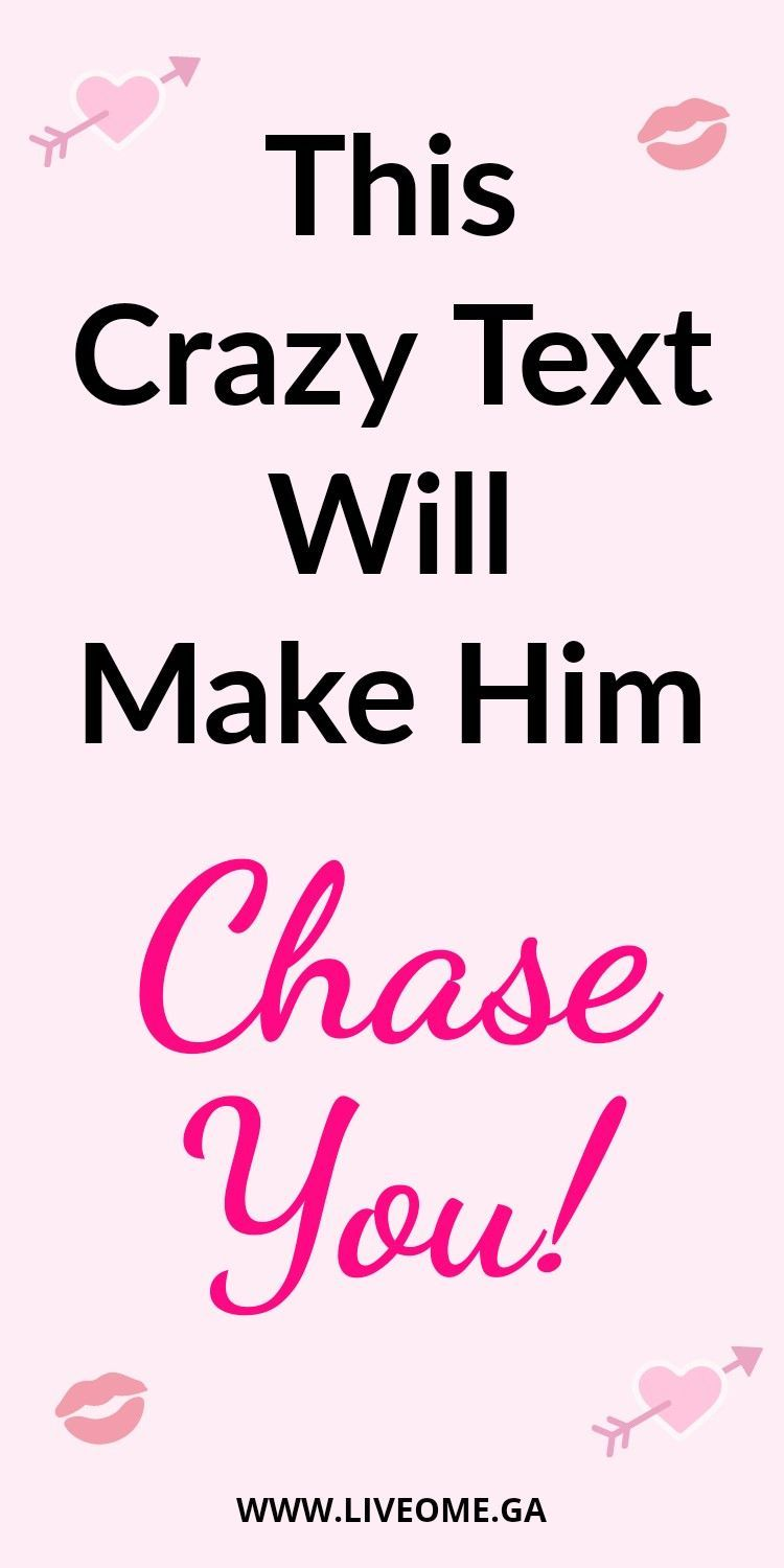 3c0186d1797ae5953fb16e3b7fd50dfe - How To Get A Guy Going Crazy For You