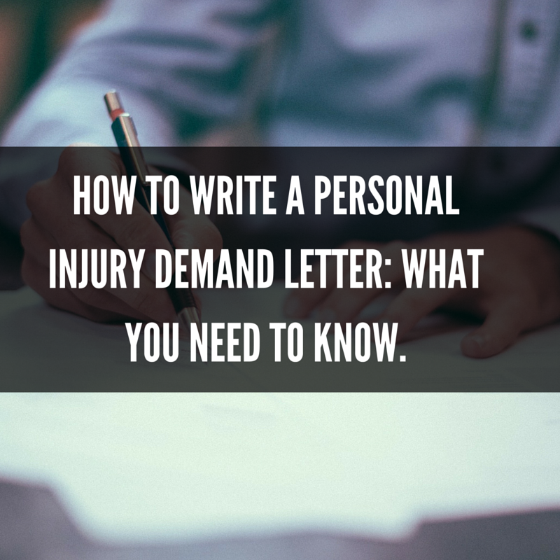 How To Write A Personal Injury Demand Letter What You Need To