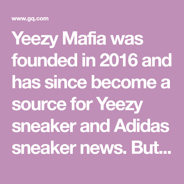 6fbfca226b2c7 The Social Media Account That Keeps Breaking Yeezy News