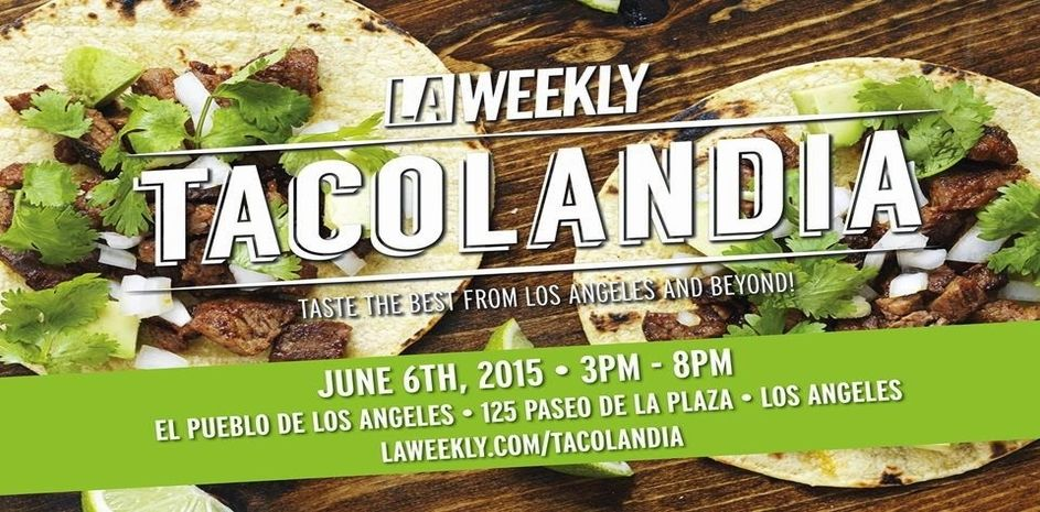 Enjoy the best Tacos in #LosAngeles at #Tacolandia!