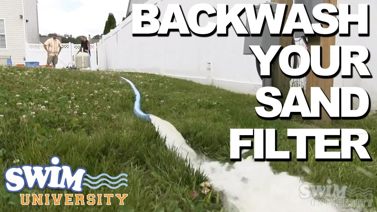 How to backwash your sand filter pool maintenance pool