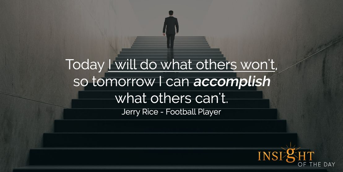 Motivational Quote: Today I Will Do What Others Won't, So