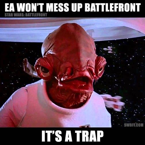 Admiral Ackbar Battlefront It S A Trap Meme It S A Trap Meme Star Wars Battlefront Battlefront