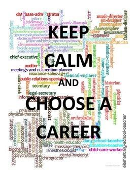 Career Cluster Lesson Poster Keep Calm And Choose A Career Choosing A Career Career Clusters Career Readiness