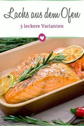 Lachs im Backofen garen: Zubereitungstipps + 3 Rezepte