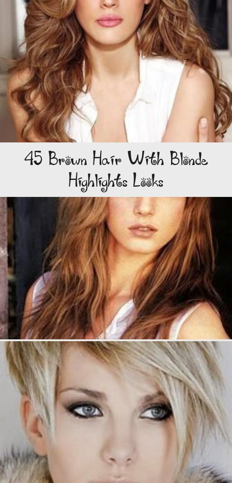 45 Brown Hair With Blonde Highlights Looks #platinumblondehighlights Brown hair with blonde highlights looks  #Brown #color #hair #lowlights #balayage #blonde #highlights #hairideasAfricanAmericans #hairideasFormal #hairideasQuick #hairideasStyles #hairideasFringe #platinumblondehighlights 45 Brown Hair With Blonde Highlights Looks #platinumblondehighlights Brown hair with blonde highlights looks  #Brown #color #hair #lowlights #balayage #blonde #highlights #hairideasAfricanAmericans #hairideasF #platinumblondehighlights