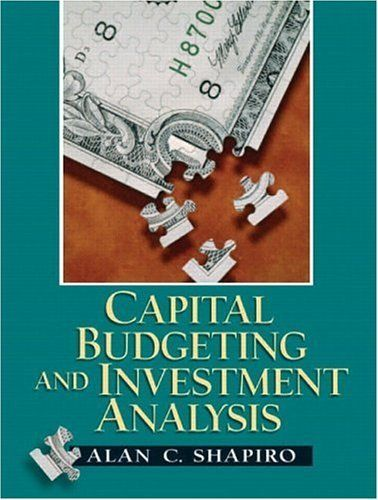Capital Budgeting And Investment Analysis By Alan C Shapiro Http
