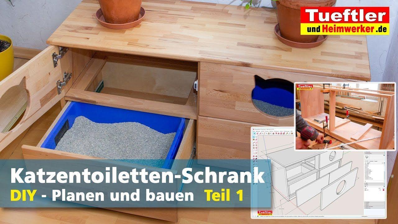 Katzentoiletten Schrank Selber Bauen Teil 1 Tuftler Diy Schrank Selber Bauen Planen Und Bauen Katzentoilette