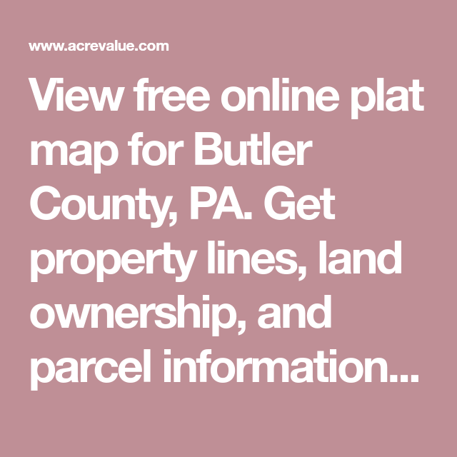 View Free Online Plat Map For Butler County Pa Get Property Lines Land Ownership And Parcel Information Including Parce Livingston County Eaton County Map