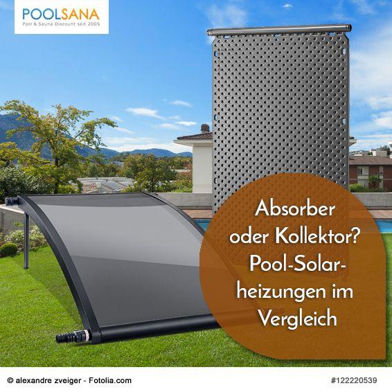 Absorber oder Kollektor? Pool-Solarheizungen im Vergleich