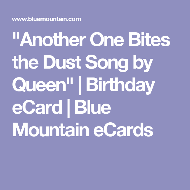 Another one bites the dust song by queen birthday ecard blue another one bites the dust song by queen birthday ecard blue mountain bookmarktalkfo Gallery