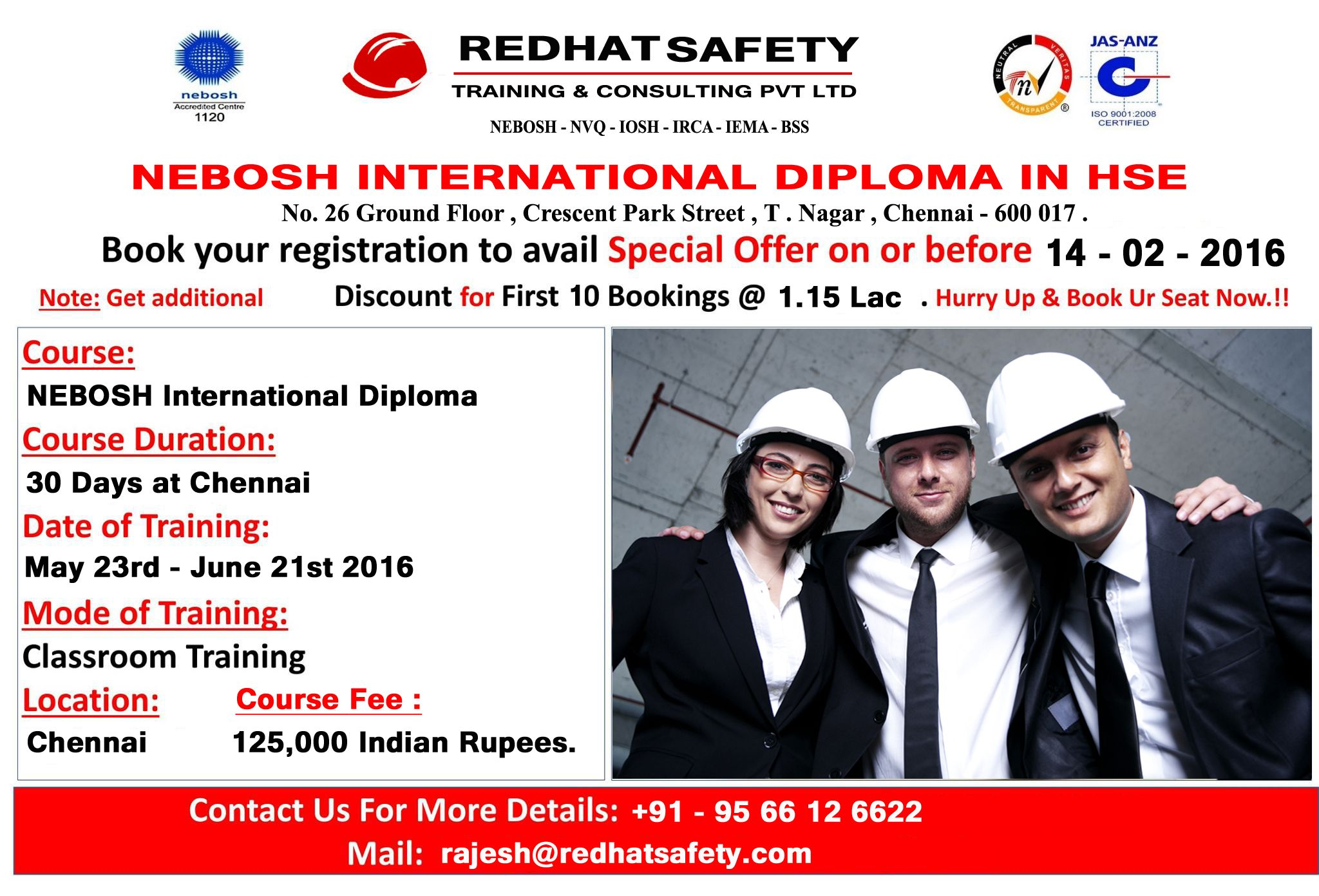 We Are Offering The NEBOSH International Diploma Level 6 In Lowest Price As An Offer Course Name IDIP Fee 125000 Indian Rupees
