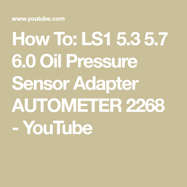 How To: LS1 5.3 5.7 6.0 Oil Pressure Sensor Adapter AUTOMETER 2268 Obs Ls Wiring Harness on ls1 fuel pressure regulator, ls1 carburetor, ls1 oil cooler, ls1 fuel filter, ls1 ignition wire terminals, ls1 exhaust, custom ls1 harness, stock ls1 harness, ls1 fuel rail, ls1 wheels, ls1 engine harness, ls1 fuel line, 2000 ls1 harness, ls1 swap harness, ls1 pulley, ls1 driveshaft, ls1 power steering pump, 68 camaro ls1 wire harness, ls1 brakes,