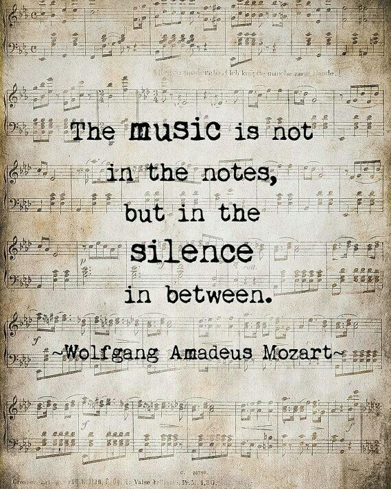 Mozart quote about the power of silence in music